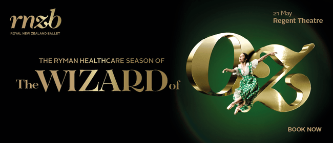 Wizard of Oz - Royal New Zealand Ballet