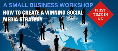 Small Business Workshop: Developing A Social Media Strategy