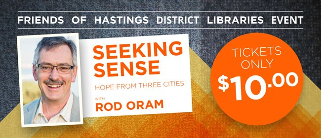 Seeking Sense - Hope From Three Cities - Rod Oram