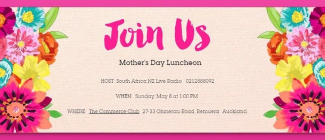 South Africa NZ Live Mother's Day Luncheon