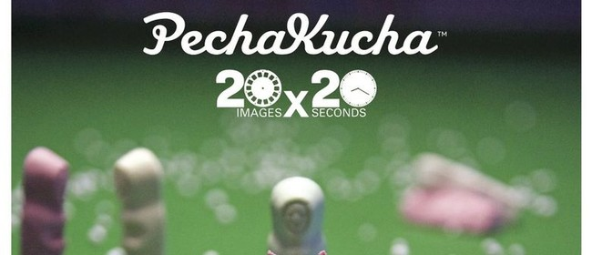 Pecha Kucha Night #17