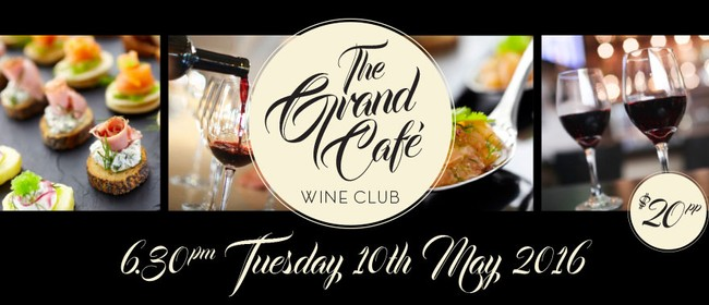 The Grand Café Wine Club