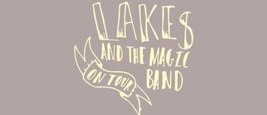 Lakes and the Magic Band Tour