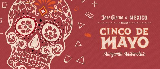 Cinco de Mayo: Margarita Masterclass