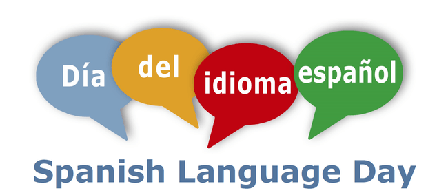 Celebración del Día del Idioma: Spanish Language Day
