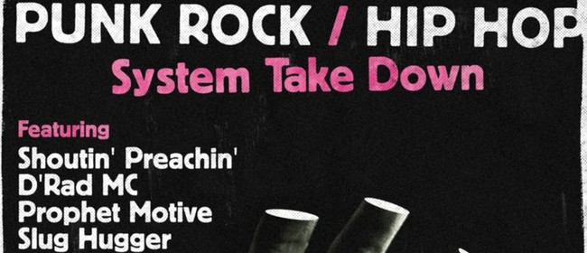Punk Rock/Hip-Hop: System Take Down