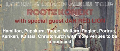 Rootz Konekt - Lockin n Loadin Album Tour: CANCELLED