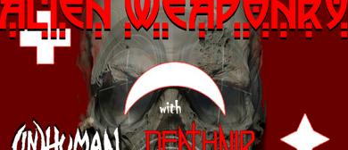 Alien Weaponry with (IN)HUMAN & Deathnir