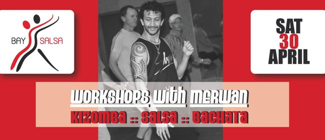 Workshops With Merwan: Kizomba, Salsa, Bachata