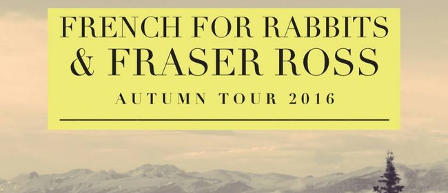 French For Rabbits & Fraser Ross Autumn Tour