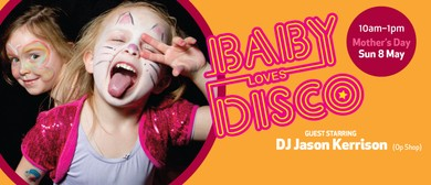 Mother's Day - Baby Loves Disco at the Zoo