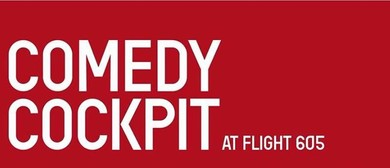 Comedy Cockpit - International Comedy Special: SOLD OUT