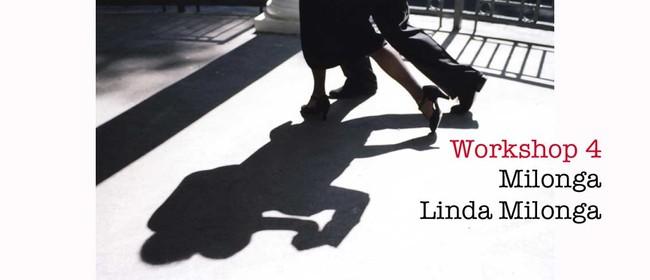 Tango Workshop 4 - Mllonga - Linda Milonga
