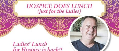 Ladies Lunch for Hospice 2016: SOLD OUT