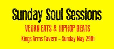 Sunday Soul Sessions - Vegan Eats & Hiphop Beats
