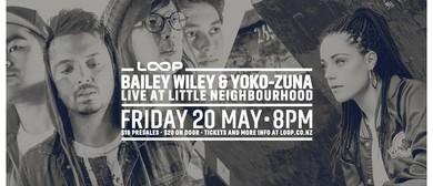 Bailey Wiley & Yoko-Zuna