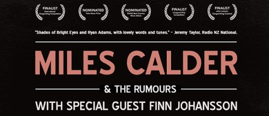 Miles Calder and The Rumours with Finn Johansson