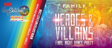 Family Bar presents Heroes & Villains