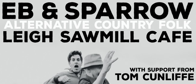 Eb and Sparrow with Tom Cunliffe