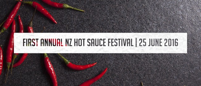 First Annual NZ Hot Sauce Festival