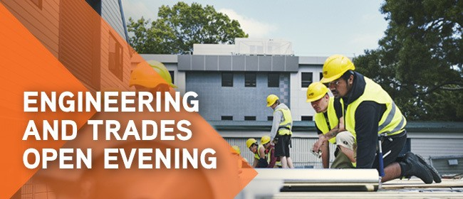 Engineering and Trades Open Evening