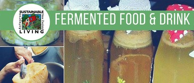 Fermented Food & Drink: Sustainable Living Programme