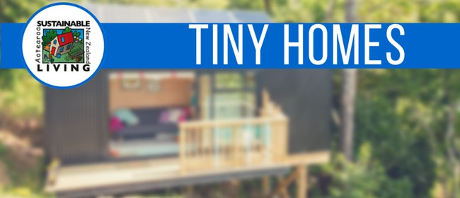 Tiny Homes: Sustainable Living Programme Workshop