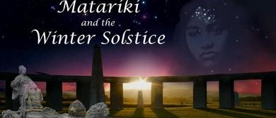 Matariki & the Winter Solstice