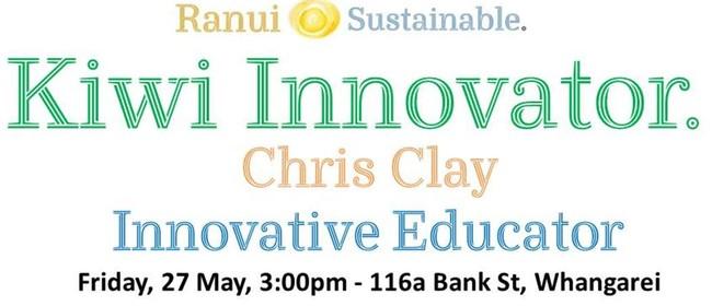 Kiwi Innovator Workshop - Chris Clay and Ranui Sustainable