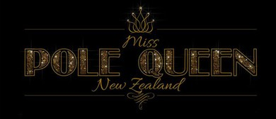 Miss Pole Queen NZ - Competition