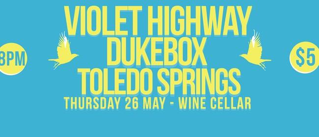 Violet Highway Dukebox Toledo Springs