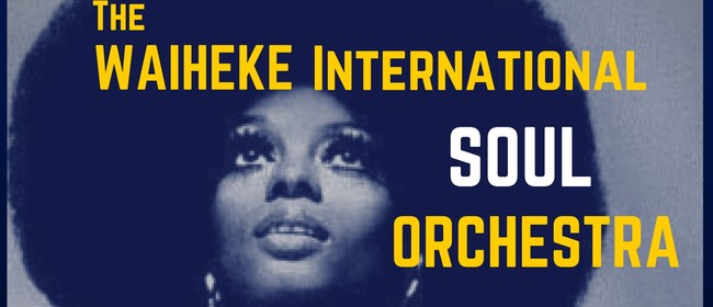 The Waiheke Soul Orchestra LIVE!  with Superhero Second Line