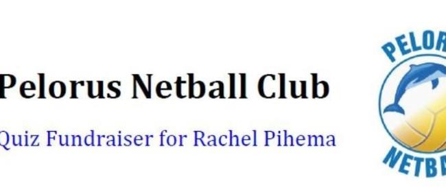 Pelorus Netball Club Quiz Fundraiser for Rachel Pihema