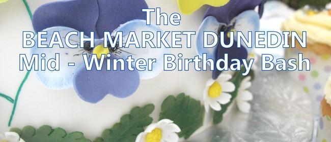 The Beach Market Dunedin Mid Winter Birthday Bash