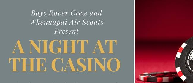 Bays Rover Scout Crew Present: A Night At the Casino