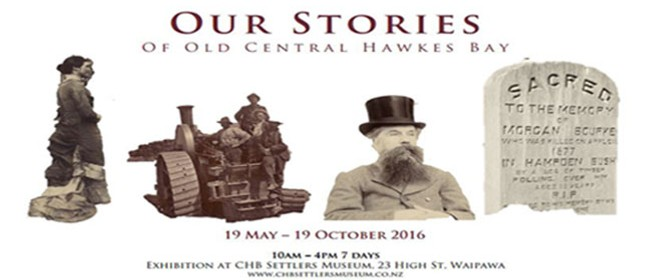 Our Stories Of Central Hawkes Bay Exhibition