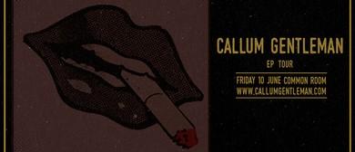 Callum Gentleman EP Tour