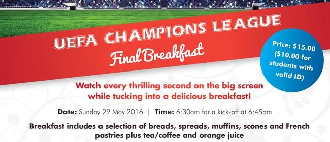 Champion's League Final Breakfast
