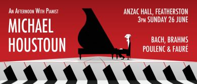 An Afternoon with Pianist Michael Houston in Featherston