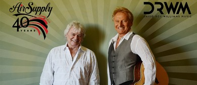 Air Supply - 40th Anniversary @ Horncastle Arena