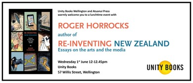 Roger Horrocks - Re-inventing New Zealand