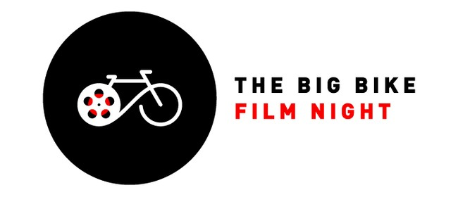 The Big Bike Film Night: SOLD OUT