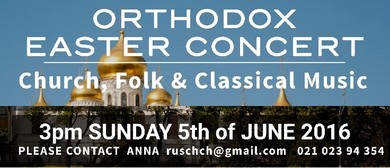 Orthodox Easter Concert - Church, Folk & Classical Music