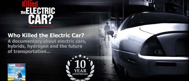 Who Killed the Electric Car Film - Screening