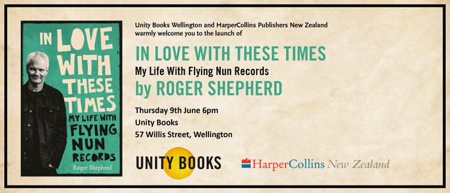 Book Launch: In Love With These Times By Roger Shepherd