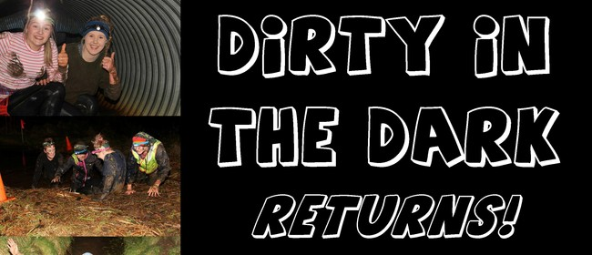 Dirty In the Dark - Mud Run