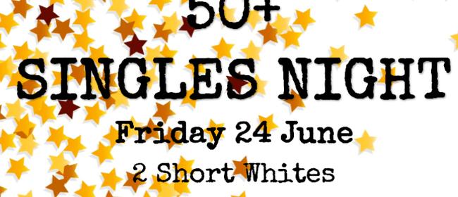 50+ Singles Night