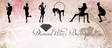 Diamond Victory Burlesque Show