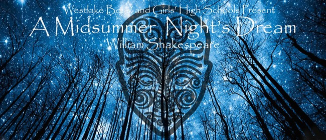 Westlake Production: A Midsummer Night's Dream
