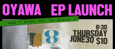 Oyawa E.p Launch With Special Guests: Solomon Cole Band
